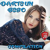 Play & Download Darte un Beso Compilation by Various Artists | Napster
