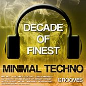 Play & Download Decade of Finest Minimal-Techno Grooves by Various Artists | Napster