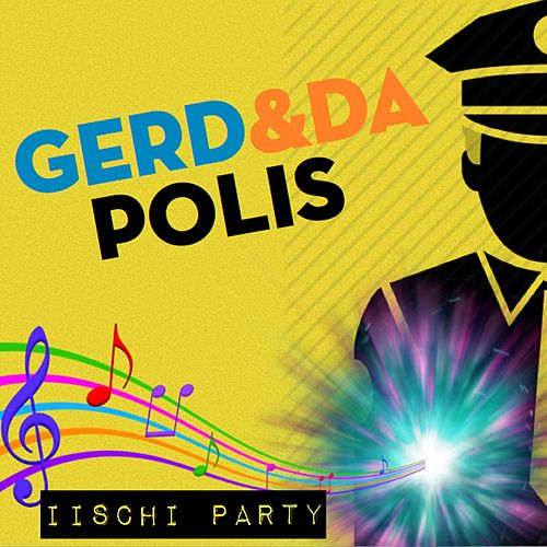 Play & Download Iischi Party by Gerd | Napster