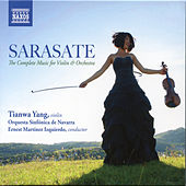 Sarasate: The Complete Music for Violin & Orchestra by Tianwa Yang