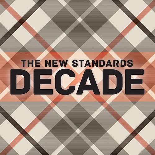 Play & Download Decade by The New Standards | Napster