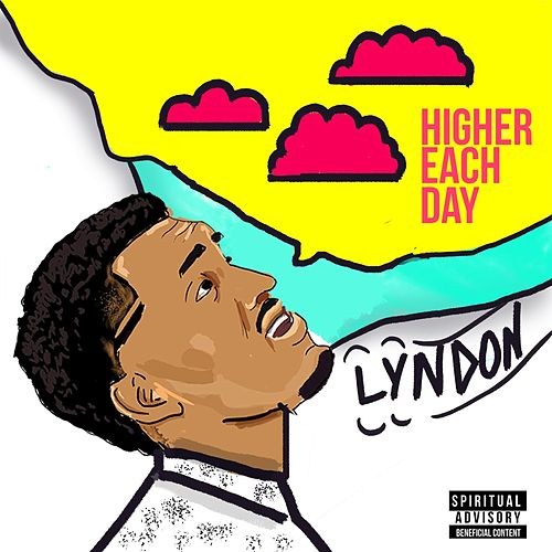 Higher Each Day - Single by Lyndon