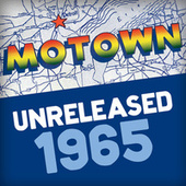 Motown Unreleased 1965 by Various Artists