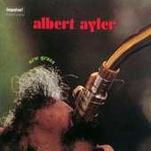 Play & Download New Grass by Albert Ayler | Napster