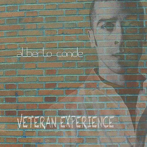 Play & Download Veteran Experience by Alberto Conde | Napster