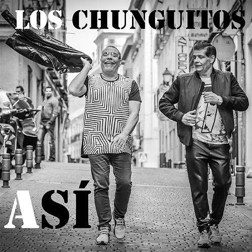 Play & Download Así by Los Chunguitos | Napster