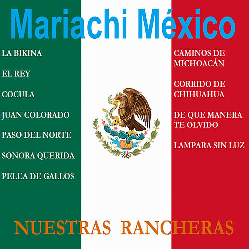 Play & Download Nuestras Rancheras by Mariachi Mexico | Napster