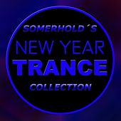 Somerhold's New Year Trance Collection - EP by Various Artists