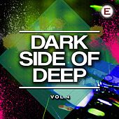 Dark Side of Deep, Vol. 4 by Various Artists
