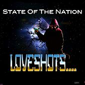 Play & Download LoveShots by State of the Nation | Napster