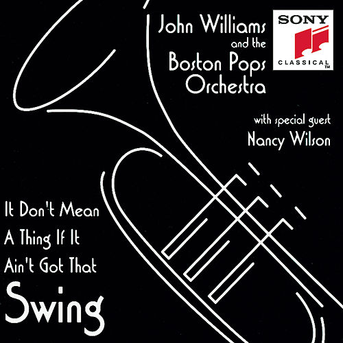 Play & Download It Don't Mean A Thing If It Ain't Got That Swing! by John Williams | Napster