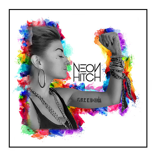 Play & Download Freedom (Remixes) by Neon Hitch | Napster