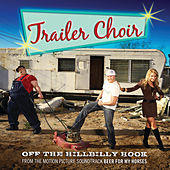 Off The Hillbilly Hook by Trailer Choir