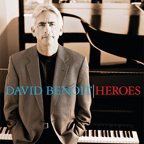 Play & Download Heroes by David Benoit | Napster
