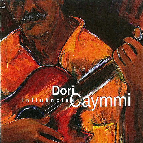 Play & Download Influencias by Dori Caymmi | Napster