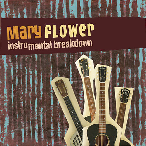 Instrumental Breakdown by Mary Flower