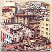 30 Años Nueva Trova Cubana by Various Artists