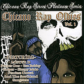 Chicano Rap Oldies Volume 1 by Various Artists