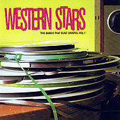 Play & Download Western Stars - The Bands That Built Bristol Vol. 1 by Various Artists | Napster