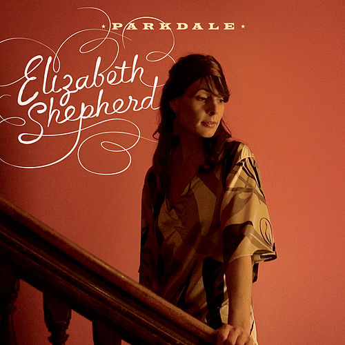 Play & Download Parkdale by Elizabeth Shepherd | Napster
