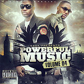 Play & Download Powerful Music Volume 4 Hosted by S.A.S/Eurogang by Various Artists | Napster