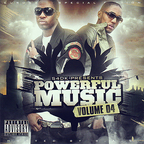 Powerful Music Volume 4 Hosted by S.A.S/Eurogang by Various Artists