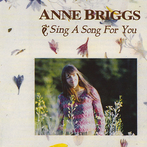 Play & Download Sing A Song For You by Anne Briggs | Napster