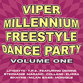 Viper Millennium Freestyle Dance Party Volume 1 by Various Artists