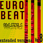 Eurobeat Masters Vol. 8 by Various Artists