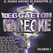 Play & Download Reggaeton Karaoke Volume 1 by Various Artists | Napster