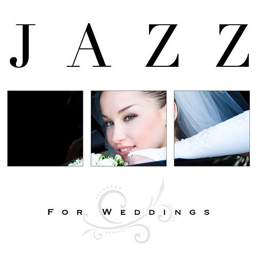 Jazz for Weddings by Various Artists