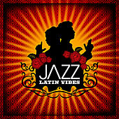 Play & Download JAZZ: Latin Vibes by Various Artists | Napster