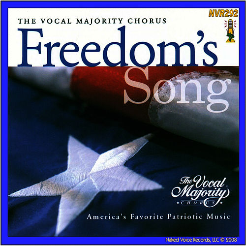 Play & Download Freedom's Song by The Vocal Majority Chorus | Napster