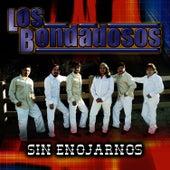 Sin Enojarnos by Los Bondadosos
