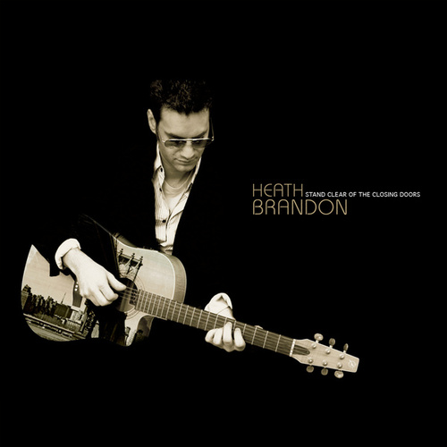 Play & Download Stand Clear of the Closing Doors by Heath Brandon | Napster