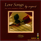 Play & Download Love Songs By Request by The Vocal Majority Chorus | Napster