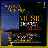 Play & Download The Music Never Ends by The Vocal Majority Chorus | Napster