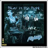 Play & Download Blues In the Night by Nightlife | Napster