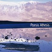 Play & Download Poesis Athesis by Robert Scott Thompson | Napster