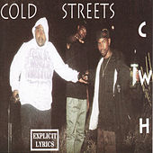 Cold Streets by Cold World Hustlers