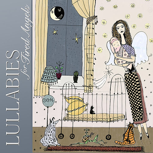 Lullabies For Tired Angels by Lullabies For Tired Angels
