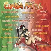 Cumbia Mix' 06 by Various Artists