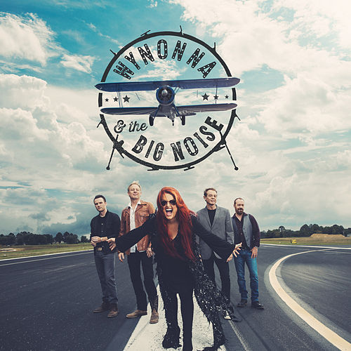 Play & Download Wynonna & The Big Noise by Wynonna Judd | Napster