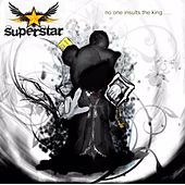You're Not the Superstar (feat. Tobe a. Starr & Garret Arnette) by Superstar