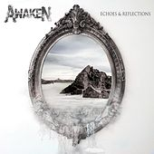 Play & Download Echoes and Reflections by Awaken | Napster