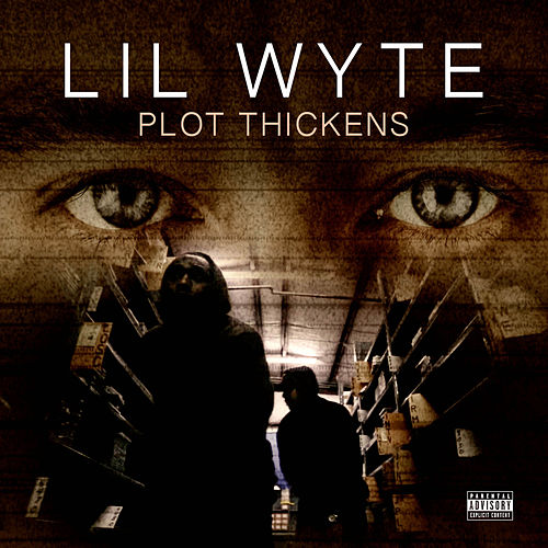 Play & Download Plot Thickens by Lil Wyte | Napster