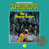 Play & Download Tonstudio Braun, Folge 7: Die Horror-Reiter by John Sinclair | Napster