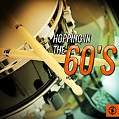 Play & Download Hopping in the 60's, Vol. 3 by Various Artists | Napster