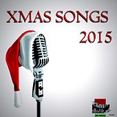 Play & Download Xmas songs 2015 by Various Artists | Napster