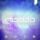 Play & Download Mondo Records: The Best Of 2015 - EP by Various Artists | Napster